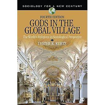 Jumalat maailmanlaajuisessa kylässä kirjoittanut Lester R. Ray Kurtz