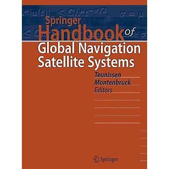Springer Handbook of Global Navigation Satellite Systems von Herausgegeben von Peter Teunissen & herausgegeben von Oliver Montenbruck