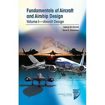 Fundamentals of Aircraft Design by Leland M Nicolai & Grant Carichner