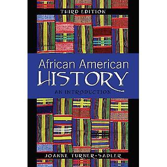Storia afroamericana Un'introduzione Terza edizione