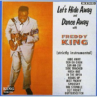 Freddie King - importazione di Let's Hide Away & Dance Away [CD] Stati Uniti d'America
