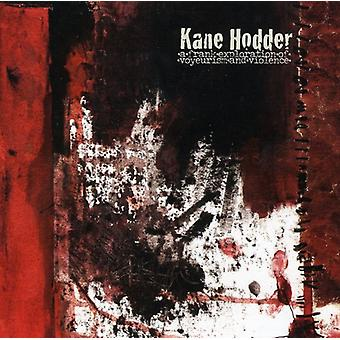 Kane Hodder - Frank Exploration of Voyerism & Voice [CD] USA import
