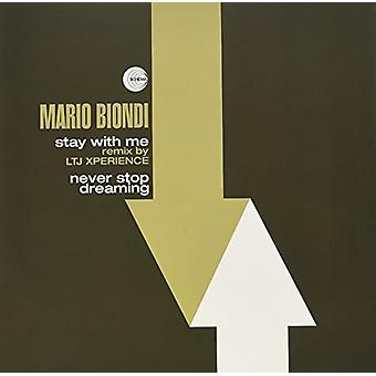 Mario Biondi - Stay with Me (Remix by Ltj Xperience) / Never Stop Dreaming [Vinyl] USA import
