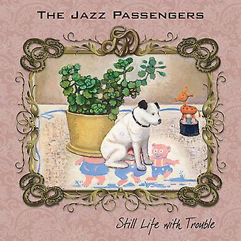 The Jazz Passengers - Still Life with Trouble [CD] USA import
