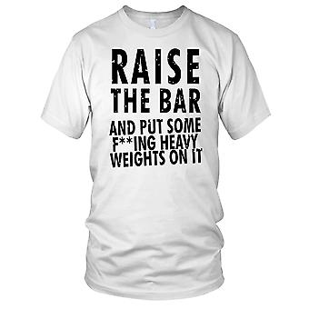 Raise The Bar And Put Some Heavy Weights On Fitness Gym Training Bodybuilding Ladies T Shirt