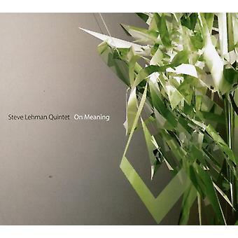 Steve Lehman Quintet - On Meaning [CD] USA import