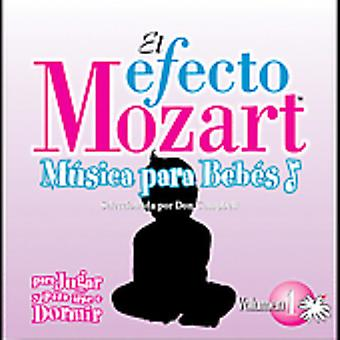 Efecto Mozart-Musica Para Bebes - El Efecto Mozart M Sica Para Beb S, Vol. 1: Para Jugar Y Para Irse a Dormir [CD] USA import