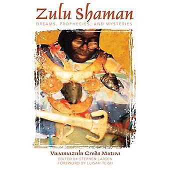 Zulu Shaman - drömmar - profetior- och mysterier (reviderad utgåva 1