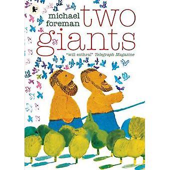 Dwóch gigantów przez Michael Foreman - 9781406360622 książki