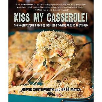 Kys min gryderet! -100 tænderne opskrifter inspireret af ovne Aroun