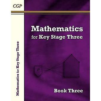 Matematikk for KS3 - bok 3 av CGP bøker - CGP bøker - 9781782941606