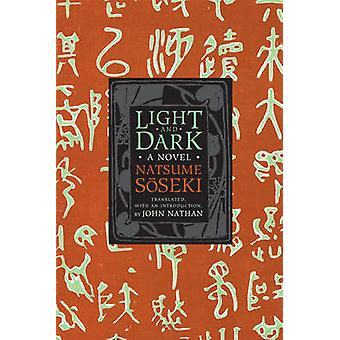 Hell-dunkel - ein Roman von Natsume Soseki - John Nathan - 97802311614