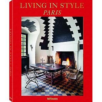 Living in Style Paris by Caroline Sarkozy - 9783961710058 Book