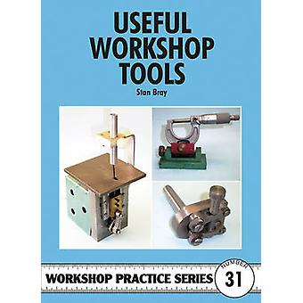 Useful Workshop Tools by Stan Bray - 9781854861948 Book