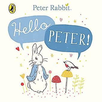 Peter Rabbit: Hello Peter! [Board book]