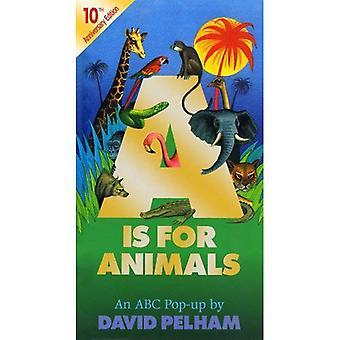 A est pour les animaux: 10ème édition anniversaire (Pop Up)