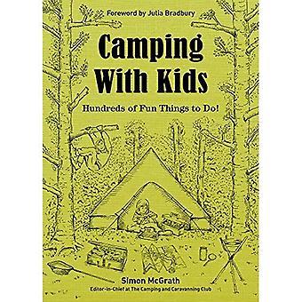 Camping z dziećmi: setki zabawa rzeczy zrobić!