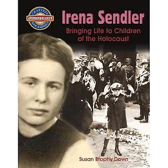 Irena Sendler: Bringing Life to Children of the Holocaust (Crabtree Groundbreaker Biographies)