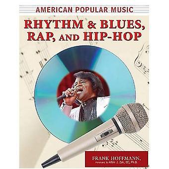 Amerikansk populärmusik: Rhythm and Blues, hiphop och rap (amerikansk populärmusik)
