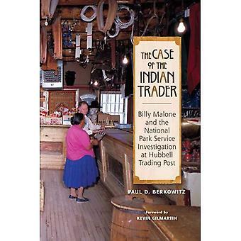 Der Fall des indischen Unternehmers: Billy Malone und der National Park Service-Untersuchung bei Hubbell Trading Post