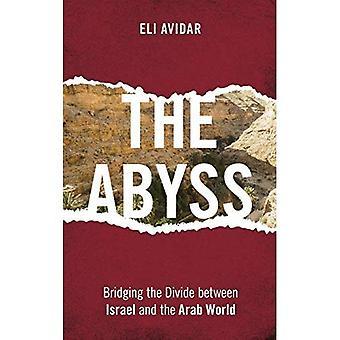 Den Abgrund: Überbrückung der Kluft zwischen Israel und der arabischen Welt