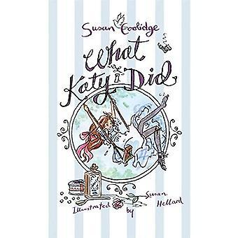 What Katy Did (Alma Children's Classics)