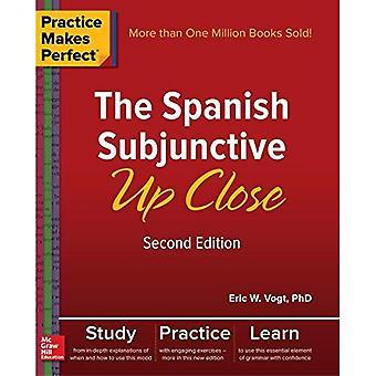 Övning ger färdighet: Spanska konjunktiv på nära håll, andra upplagan