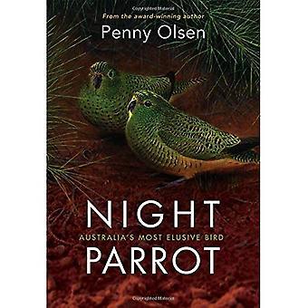 Night Parrot: Australia's Most Elusive Bird