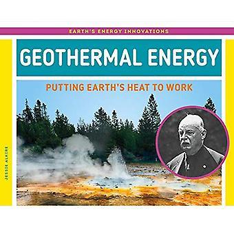 Geotermisk energi: Att sätta jordens värme för att arbeta (jordens energi innovationer)