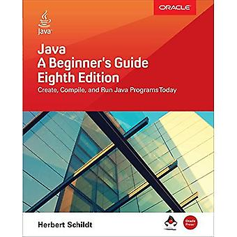 Java: En nybörjares Guide, åttonde upplagan