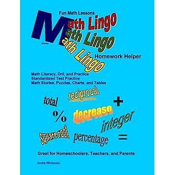 Math Lingo Homework Helper by Whitmore & Andre