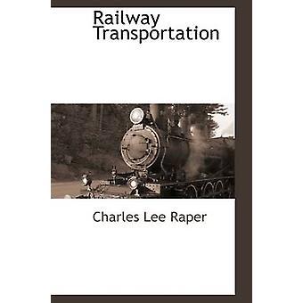 Jernbane av Raper & Charles Lee
