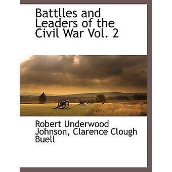 Battlles et Leaders de la guerre civile Vol. 2 par Johnson & Robert Underwood