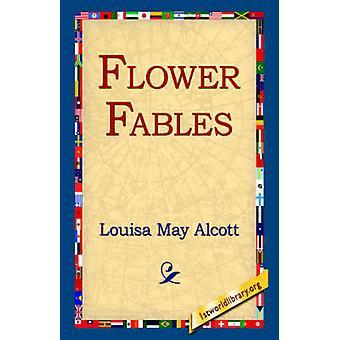 Blomst fabler av Alcott & Louisa mai