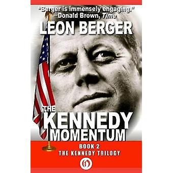 The Kennedy Momentum by Berger & Leon