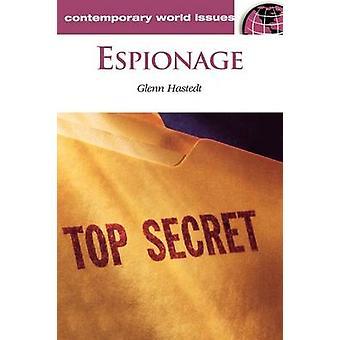 Espionage A Reference Handbook by Hastedt & Glenn