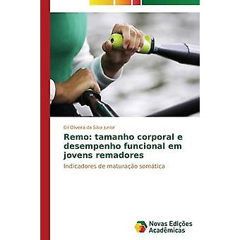 Remo Tamanho körperliche e Desempenho Funcional Em Jovens Remadores von Oliveira da Silva Junior Gil