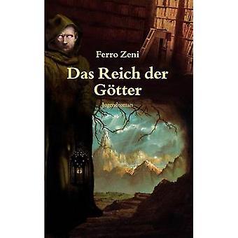 Das Reich der Gtter Zeni & Ferro