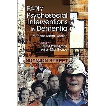 Tidiga psykosociala ingrepp i demens - Evidensbaserad praxis