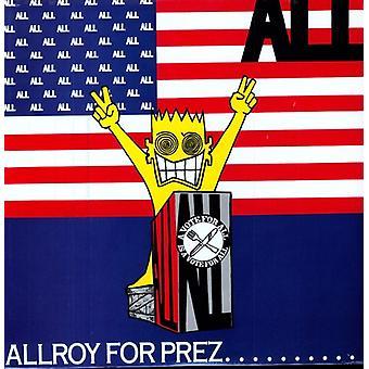 All - Allroy for Prez [Vinyl] USA import