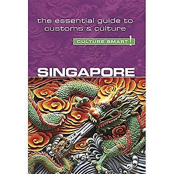Singapore - Culture Smart! The Essential Guide to Customs & Culture (Culture Smart)