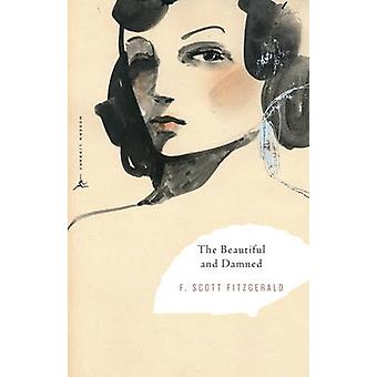 The Beautiful and Damned by F. Scott Fitzgerald - Hortense Calisher -