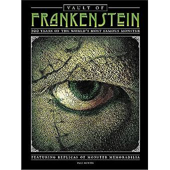 Vault of Frankenstein - 200 Years of the World's Most Famous Monster b
