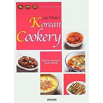Lee Wade's Korean Cookery (2nd Revised edition) by C. Ferris Miller -