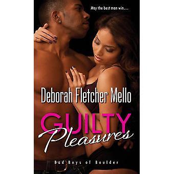 Guilty Pleasures by Deborah Fletcher Mello - 9781496704306 Book