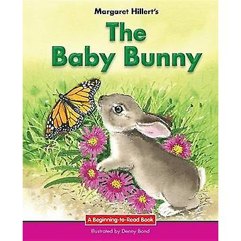 The Baby Bunny by Margaret Hillert - 9781599537931 Book