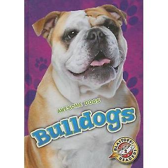 Bulldogs by Mari C Schuh - 9781626173040 Book