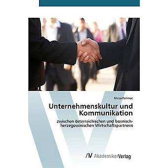 Unternehmenskultur und Kommunikation von Polimac Mirza