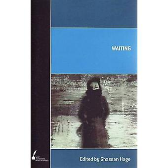 Wachten door Ghassan Hage - 9780522856934 boek