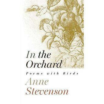In the Orchard by Anne Stevenson & Drawings by Alan Turnbull